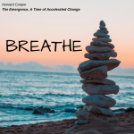 Breathe: Breath is a Gift, Wisdom Stratum - The Emergence