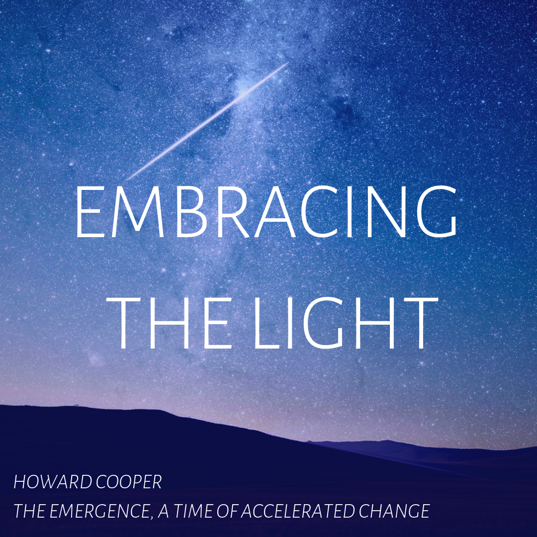 Embracing the Light – Part One